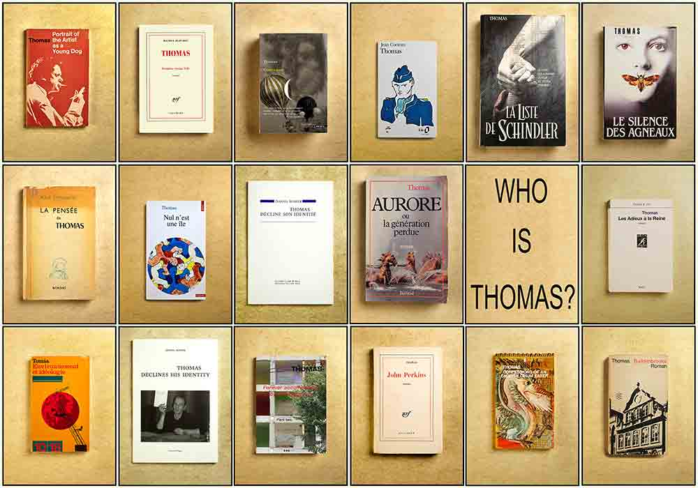 WHO IS THOMAS ?
