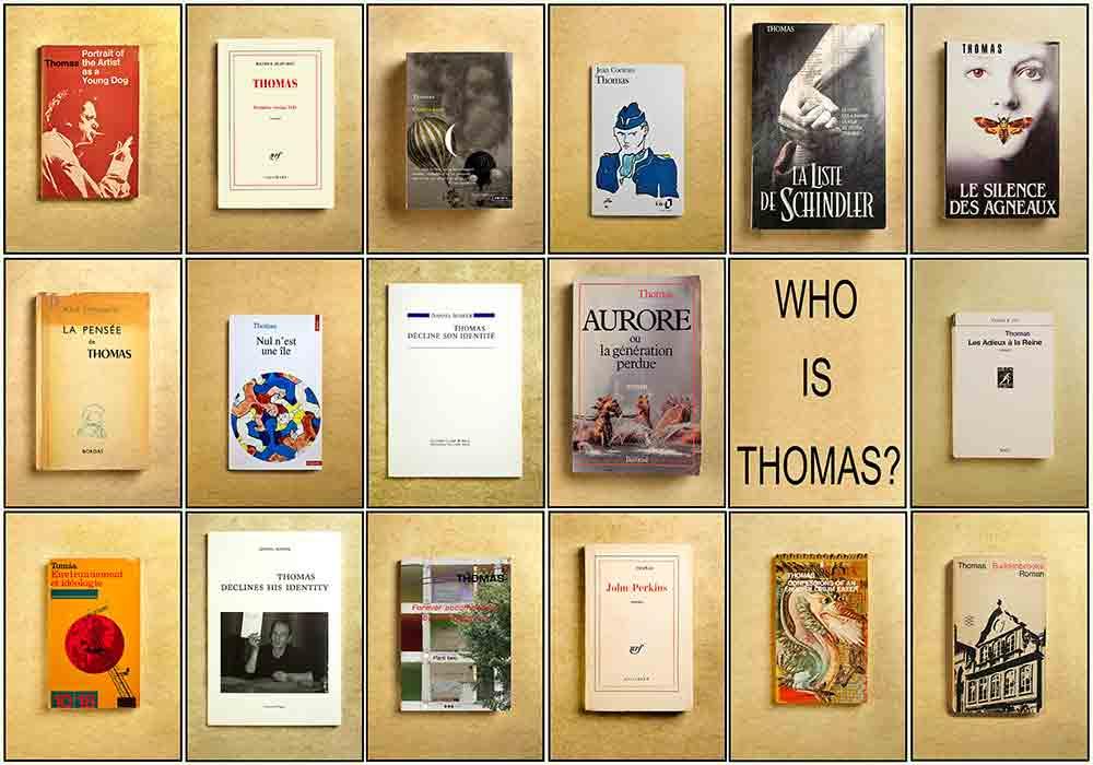 WHO IS THOMAS ?